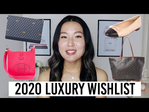 Luxury wishlist 2020 | Fauré Le Page, Goyard, Hermès, Chanel etc!
